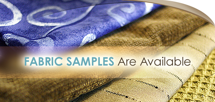 Fabric Samples Available
