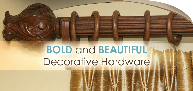 Bold and Beautiful Decorative Drapery Hardware
