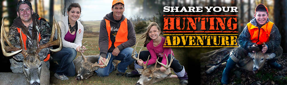 Share Your Hunting Adventure