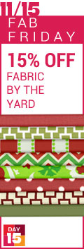 Fab Friday - 15% Fabric By the Yard