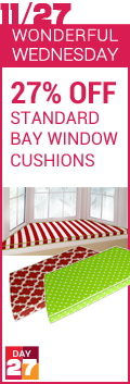 Wonderful Wednesday - 27% Off Custom Bay Window Cushions