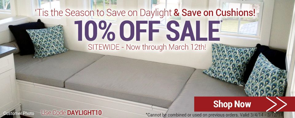 Save on Daylight, Save on Cushions | Save 10% Sitewide
