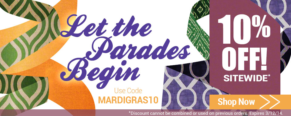 Let the Parades Begin | Save 10% Sitewide