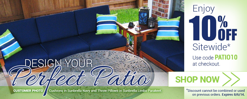 Enjoy 10% off sitewide with code PATIO10 - Expires 8/6/14