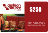 250 Cushion Source Gift Card